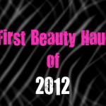 First Beauty Haul of 2012: Drugstore.com, Sephora & MAC